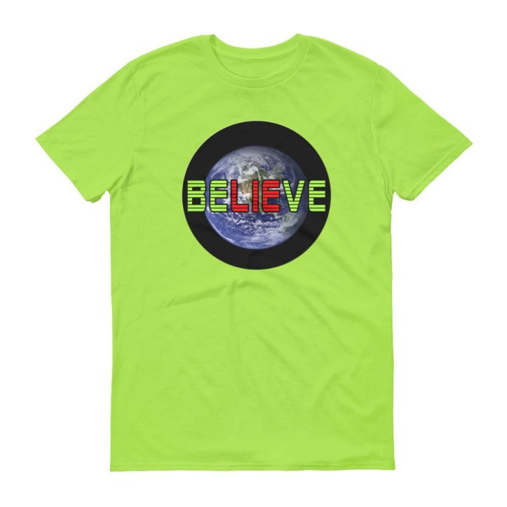 BeLIEve ball earth lie t-shirt by Audrey Breed