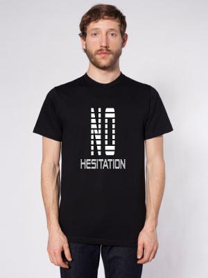 No Hesitation T-shirt