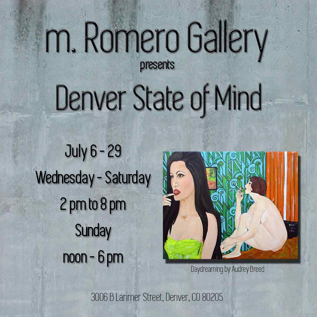 Denver State of Mind 2018 m. Romero Gallery